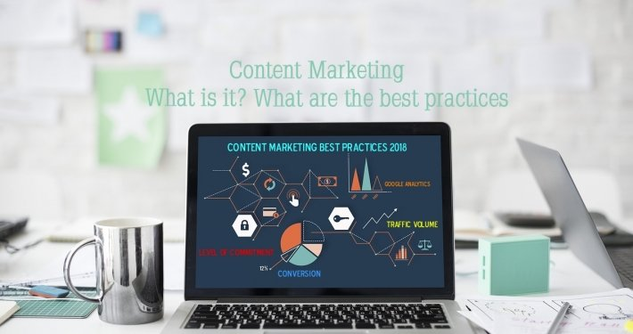 Content Marketing What is it What are the best practices 0