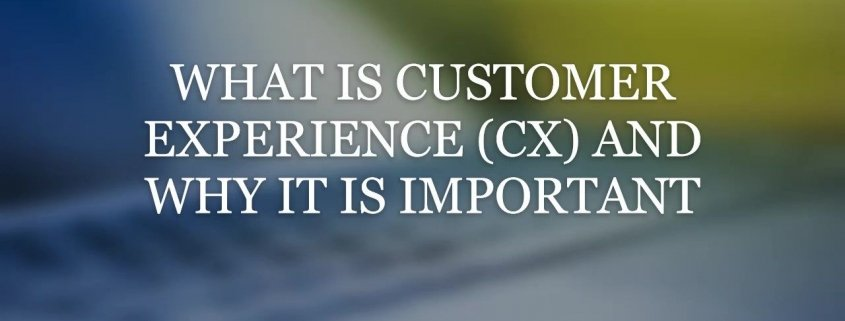 Customer Experience CX